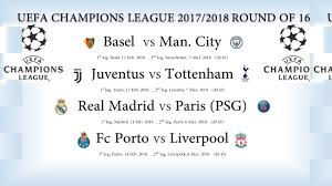 uefa champions league 2017 2018 round of 16 fixtures
