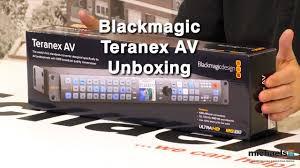 Blackmagic Design Teranex Av Blackmagic Teranex Av Unboxing Connecting