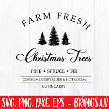 Related icons are the icons with matching tags, as well as all holidays icons. Farm Fresh Christmas Trees Svg Png Dxf Cut Files Christmas Clipart