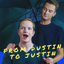 From Dustin to Justin (podcast) - Dustin Oliver and Justin Klajbor | Listen  Notes