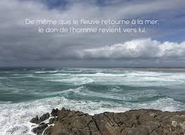 Citation De Même Que Le Fleuve Retourne à La Mer