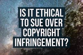 Copyright Infringement Is It Ethical To Sue Over Copyright Infringement Diy Photography