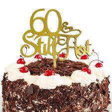 Jennygems 60th Birthday Cake Topper 60 Still Hot