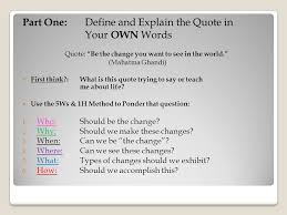 explanatory essay responding to a quote let s try to analyze a  part one define and explain the quote in your own words quote be the