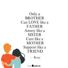 Only A Brother Can Love Quotes Writings By Rahnuma Shaikh
