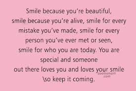 Smile You Re Beautiful Quotes Best Of Smile Quotes Sayings About Smiling Images Pictures Page 24