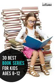 keep your kids reading with 30 fantastic book series for kids great book remendations for