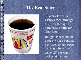 By anah may 16, 2020. The Mcdonald S Hot Coffee And Its Fallout The Stella Awards Named After Stella Liebeck And The Mcdonalds Case Given To Wild Ridiculous Outrageous Ppt Download