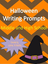 halloween writing prompts for middle and high school tpt halloween writing prompts for middle and high school