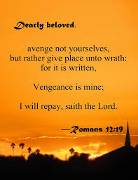 Image result for vengeance belongs to the lord