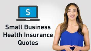 how do i get small business health insurance quotes