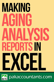 Aging Analysis Making Aging Analysis Reports Using Excel How To Technology