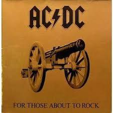 """Résultat de recherche d'images pour """"ac/dc for those about to rock we salute you"""""""
