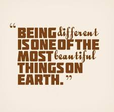 Different Is Beautiful Quotes Best Of Being Different Is One Of The Most Beautiful Things On Earth