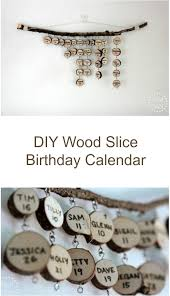 diy hanging wood slice family friends birthday calendar looks great hanging on the wall