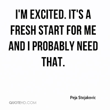 Peja Stojakovic Quotes QuoteHD Best Fresh Start Quotes