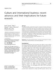 culture and international business recent advances and their culture and international business recent advances and their implications for future research pdf available