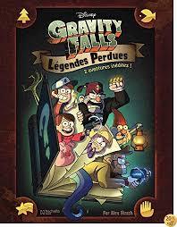 By Serina Hernandez,Priscilla Tang,Jim Campbell,Alex Hirsch,Nicolas  Meylaender: Gravity Falls Legendes Perdues - Lire EPUB PDF