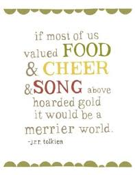 Cheer Quotes Gorgeous Now 48x48 Merrier World Print Pinterest Tolkien Hobbit And