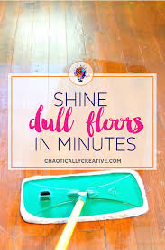 shine dull floors in seconds