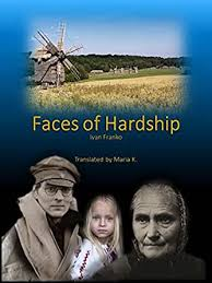 Faces of Hardship eBook: Franko, Ivan, Woods Roberts, Virginia, K., Maria:  Amazon.in: Kindle Store