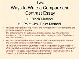 Ppt Two Ways To Write A Compare And Contrast Essay Powerpoint