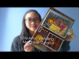 How To Make A Squishy Vending Machine Enchanting Hey Guy So In This Video I'm Gonna Show You Guys How To Make A Easy