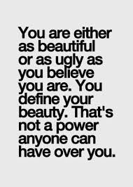 Your Beauty Quotes And Sayings Best of Women Quotes About Being Unattractive QuotesGram Awakening