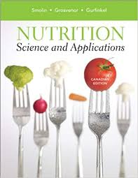 Nutrition Science And Applications Lori A Smolin Mary B
