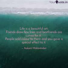 Life Is A Beautiful Art Quotes Writings By Aakash