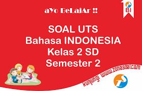 Contoh soal bahasa indonesia kelas 8 smp/mts dan kunci jawabannya. Soal Uts Bahasa Indonesia Kelas 2 Semester 2 Genap Terbaru Lengkap Kunci Jawaban