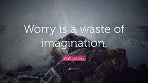 disney wallpaper quotes. Brilliant Disney Walt Disney Quote U201cWorry Is A Waste Of Imaginationu201d And Wallpaper Quotes E