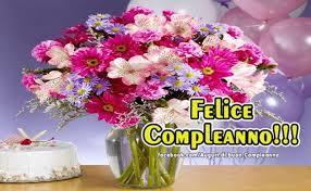 See more of buon compleanno on facebook. Frasi Di Auguri Per Buon Compleanno Con I Fiori 2 Happy Birthday Flower Happy Birthday Bouquet Happy Birthday Flowers Images
