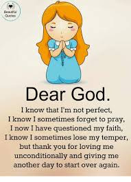 Beautiful Quotes On God Best of Beautiful Quotes Dear God I Know That I'm Not Perfect I Know I