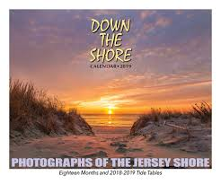 Lbi Tide Chart July 2018 Down The Shore New Jersey Shore Calendar 2019 Down The