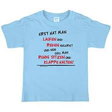 Lustiges Kinder T Shirt Mit Spruch Erst Hat Man Laufen Und Reden