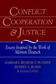 conflict cooperation and justice essays inspired by the work of  conflict cooperation and justice essays inspired by the work of morton deutsch