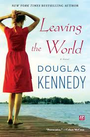 Leaving the World   Book by Douglas Kennedy   Official Publisher Page    Simon & Schuster