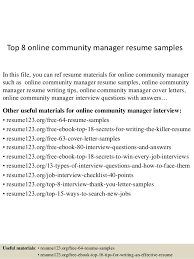 Top 8 online community manager resume samples In this file, you can ref  resume materials ...