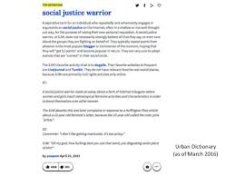playing social justice warrior urban dictionary as of 2016