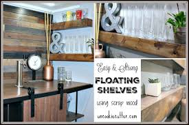 easy and strong diy floating shelves uncookiecutter com