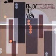 <b>Enjoy</b> the View by <b>Bobby Hutcherson</b> | 602537654482 | CD | Barnes ...