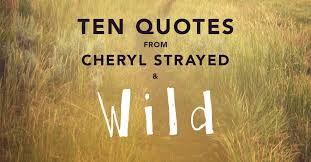 Cheryl Strayed Quotes Stunning 48 Quotes From Cheryl Strayed And Wild