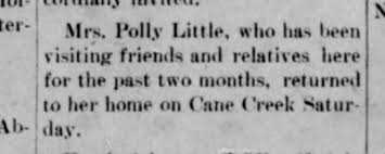 Polly Little returns to Cane Creek after visiting 1905 - Newspapers.com