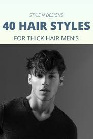 Hair Designs For White Men 40 Hairstyles For Thick Hair Mens Stylendesigns