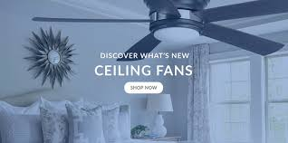 discover what s new ceiling fans
