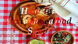 How To: Mexican Seafood Soup / Caldo De ...