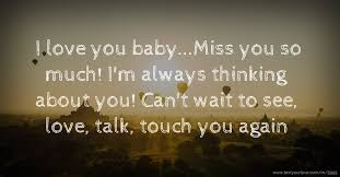 i love you baby miss you so much i m