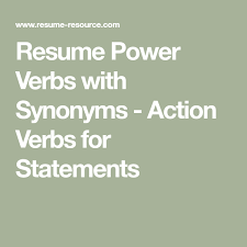 Resume Power Verbs Action Verbs And Resume Help