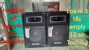 phong le lại về nguyên bộ dàn karaoke loa amply 12 sò quá hay.dt0986086544  - YouTube